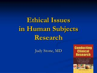Ethical Issues  in Human Subjects Research