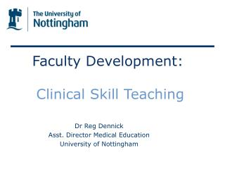 Faculty Development:  Clinical Skill Teaching