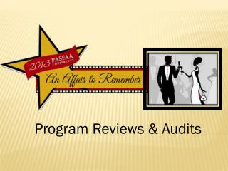 Program Reviews & Audits
