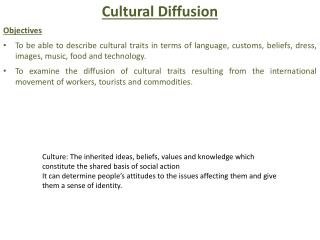 Cultural Diffusion Objectives