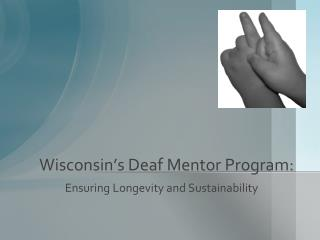 Wisconsin's Deaf Mentor Program: