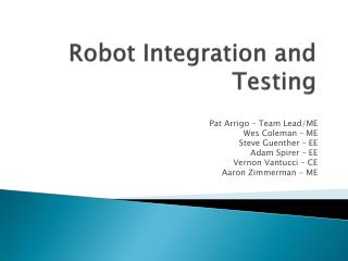Robot Integration and Testing