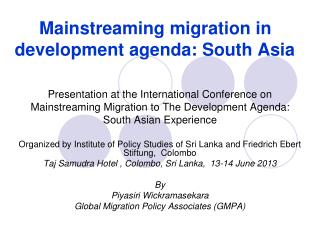 Mainstreaming migration in development agenda: South Asia