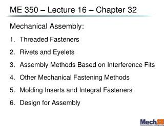 ME 350 – Lecture  16  – Chapter  32
