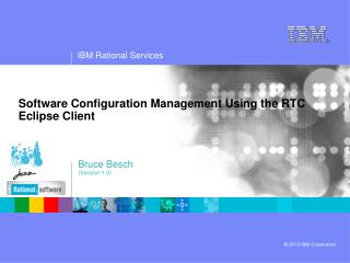 Software  Configuration Management Using the RTC  Eclipse  Client