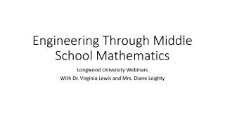 Engineering Through Middle School Mathematics