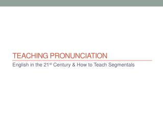 Teaching pronunciation