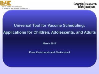 Universal Tool for Vaccine Scheduling: Applications for Children, Adolescents, and Adults