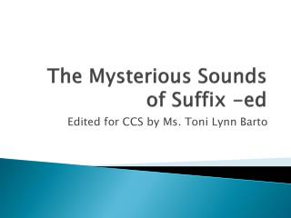 The Mysterious Sounds of Suffix - ed