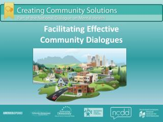 Facilitating Effective  Community Dialogues