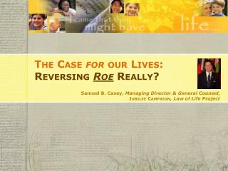 The Case  for  our Lives: Reversing Roe Really?