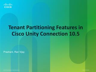 Tenant Partitioning  Features in Cisco Unity Connection  10.5