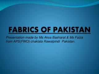 FABRICS OF PAKISTAN
