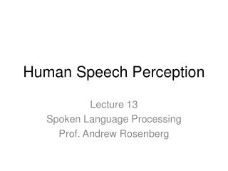 Human Speech Perception