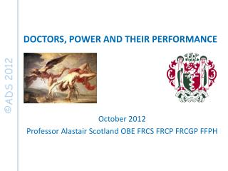 DOCTORS, POWER AND THEIR PERFORMANCE