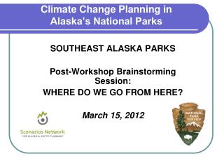 Climate Change Planning in  Alaska's National Parks
