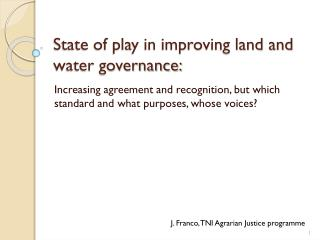 State of play in improving land and water governance: