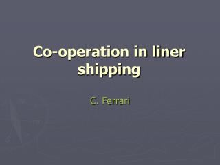Co-operation in liner shipping