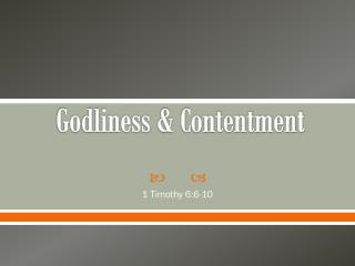 Godliness & Contentment