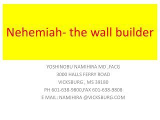 Nehemiah- the wall builder