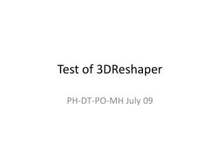 Test of 3DReshaper