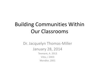 Building Communities Within Our Classrooms