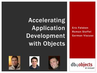 Accelerating Application Development  with Objects