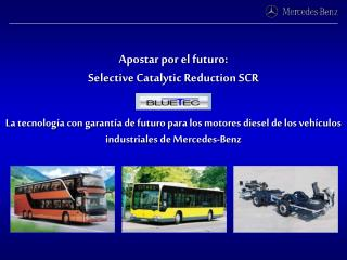 Apostar por el futuro: Selective Catalytic Reduction SCR