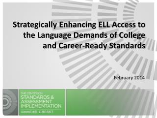 Strategically Enhancing ELL Access to the Language Demands of College and Career-Ready Standards