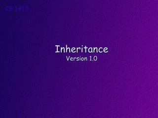 Inheritance Version 1.0
