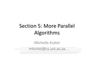 Section 5: More Parallel Algorithms