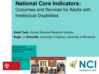 National Core Indicators:  Outcomes and Services for Adults with Intellectual Disabilities