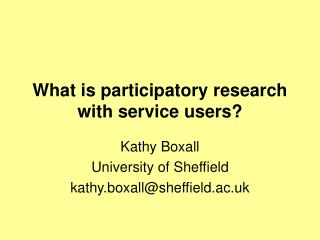 What is participatory research with service users?