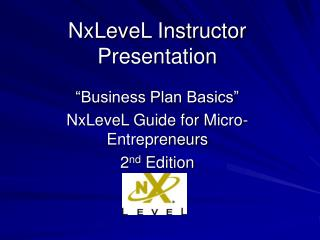NxLeveL Instructor Presentation