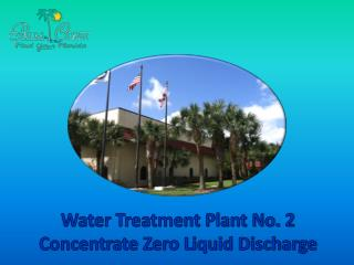 Water Treatment Plant No. 2 Concentrate Zero Liquid Discharge