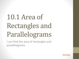 10.1 Area of Rectangles and Parallelograms