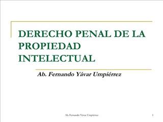 DERECHO PENAL DE LA PROPIEDAD INTELECTUAL