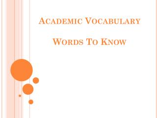 Academic Vocabulary  Words To Know