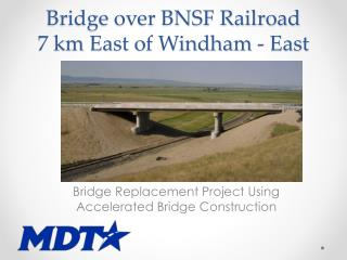 Bridge over BNSF Railroad 7 km East of Windham - East