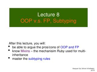 Lecture  8 OOP  v.s . FP, Subtyping
