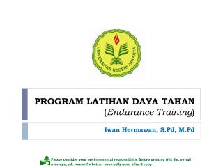 PROGRAM LATIHAN DAYA TAHAN ( Endurance Training )