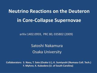 Neutrino Reactions on the Deuteron   in  Core-Collapse Supernovae