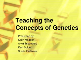 Teaching the Concepts of Genetics