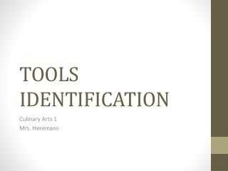 TOOLS IDENTIFICATION