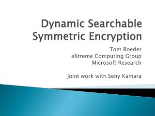 Dynamic Searchable Symmetric Encryption