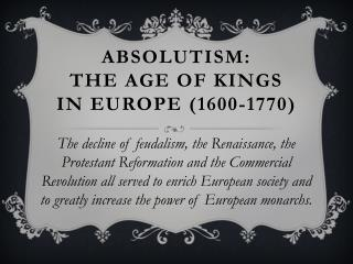 Absolutism:  The Age of Kings in Europe (1600-1770)
