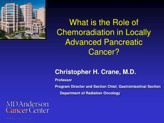 What is the Role of Chemoradiation in Locally Advanced Pancreatic Cancer?