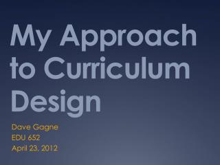 My Approach to Curriculum Design
