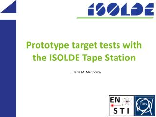 Prototype target tests with the ISOLDE Tape Station