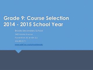 Grade 9: Course Selection 2014 - 2015 School Year